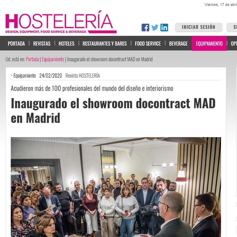 REVISTA HOSTELERÍA Inaugurado el showroom docontract MAD en Madrid