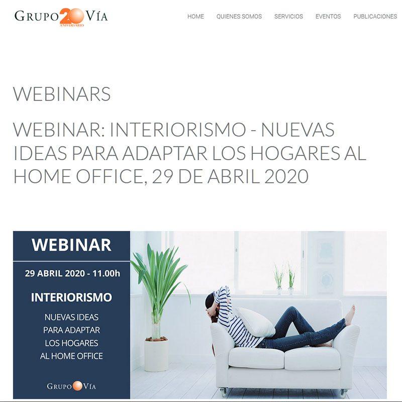 GRUPO VÍA. Webinar: Interiorismo – Nuevas ideas para adaptar los hogares al home office